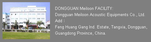 Dongguan Dongguan Meiloon Acoustic Equipments Co., Ltd.